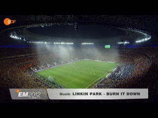 EURO 2012 - Highlights (ZDF, Linkin Park - Burn it down)