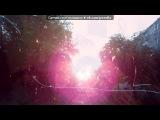 С моей стены под музыку Анастасия - Вальс из мультфильма (на русском) песня из моего любимого мультика))) Ростик с Лерой под неё классно танцевали). Picrolla