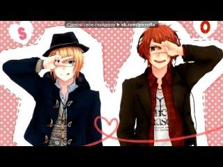 «Ittoki Otoya» под музыку Otoya Ittoki - Brand New Merody(Поющий принц: реально 1000% любовь / Uta no Prince-sama: Maji Love 100