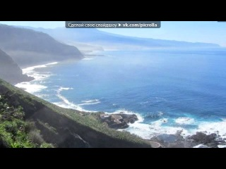 «Остров Тенерифе.» под музыку Поль Мориа -  Симфония Солнца и Моря. Picrolla