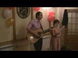 Песня на свадьбу Дениса и Ани