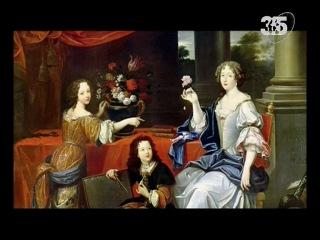 Короли Франции. 15 веков истории. Фильм 9. Людовик XIV. Король-Солнце. Часть 1.