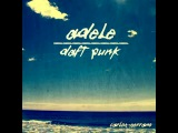 Adele vs. Daft Punk - Something About The Fire (Carlos Serrano Mix)