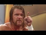 «Triple h (P.4)» под музыку WWE PPV - WrestleMania 28 (Undertaker vs. Triple H). Picrolla