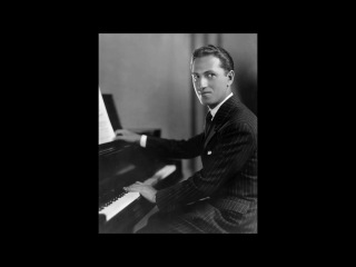 George Gershwin Rhapsody in Blue. George Gershwin - Piano, Jazz Orchestra, Conductor Paul Whiteman. record 1924