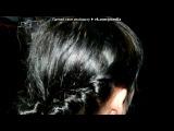 ))) под музыку SamoL feat. A-Sen Remix - Малиновые сны, с капелькой слезы,она покинет клуб в объятиях звезды...(Наше лето 2011!!)!!. Picrolla