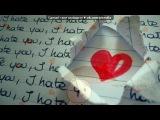 «Любовь» под музыку Для Владислава моего парня:* - ♥Любимый,я тебя очень очень люблю и эта песня для тебя - зай,это песня реально про нас...про то,как мы далеко друг от друга..зай,я тебя безумно люблю,ты у меня лучший.Женечка мне очень тяжело без тебя.... Picrolla