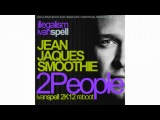 Jean Jaques Smoothie - 2 People Ivan Spell 2K12 Reboot
