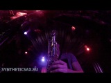 Саксофонист Михаил Морозов (Syntheticsax) &amp Dj Junior Croff