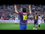 лео месси под музыку Calvin Harris feat. Ne-Yo - Lets Go (Реклама Pepsi Max - Messi). Picrolla
