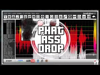 DJs From Mars - Phat Ass Drop (How To Produce A Club Track Today)