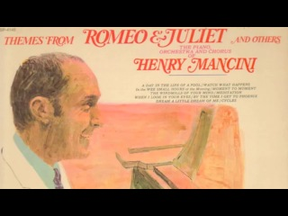 Henry Mancini & His Orchestra - Love Theme From ''Romeo & Juliet''