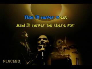 Placebo - Too Many Friends караоке