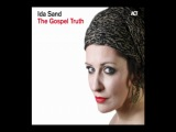 Ida Sand - Ain't No Sunshine 2011