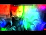 «Webcam Toy» под музыку Марина Кравец - Я - богиня дискотеки (Камеди Клаб). Picrolla