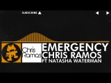 Chris Ramos - Emergency (feat. Natasha Waterman) House Music Monstercat Release