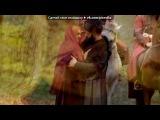 «Сулейман и Хюррем» под музыку Milla Jovovich - Ой ,у гаю при Дунаю (OST Великолепный век )