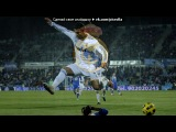 ФК Реал Мадрид под музыку Cristiano Ronaldo - Nima..... МММ...= Песня очень красивая..не ожидала от Роналдо такого..). Picrolla