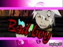 Bad Boy } Soul Eater