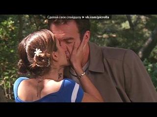 «любовь» под музыку Алиса Тарабарова ♪♫  - Ты меня так сладко целовал. Picrolla