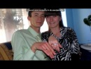 «мы!!!!!!» под музыку Таисия Повалий - Я Помолюсь За Тебя (новинка!!! 2012). Picrolla