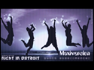 MarcelDeVan - Night in Detroit [ Synth Experimental - Maxiversion ](Spacedance,Powerpop)