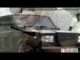 (ELGUN)(MUKERREMI) Sevgi ♥♥ Yalandi - ♥Olsem Baqishla♥. Picrolla