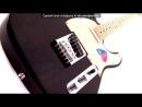 «Гитары» под музыку Токио - Нежность. Picrolla