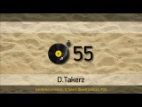 Gardarika presents D.Takerz Guest podcast #55