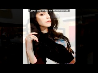 «merve bolugur» под музыку Selena Gomes - Naturally. Picrolla