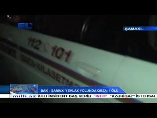 Bakı-Qazax yolunda ağır qəza: 1 nəfər ölüb
