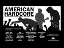 Треки из American Hardcore