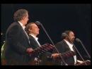 Хосе Каррерас, Пласидо Доминго и Лучано Паваротти