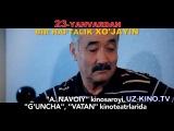 Bir haftalik xo'jayin Treyler (O'zbek kino)