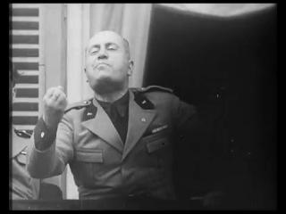 Муссолини корчит рожи - Silly face of Benito Mussolini.mp4