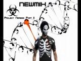 NEШМIX - Projekt Nemesis Part II (Dubstep prod. DJ NEWMIX)