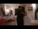 танец невесты с отцом на свадьбе семьи Киселенко 2013