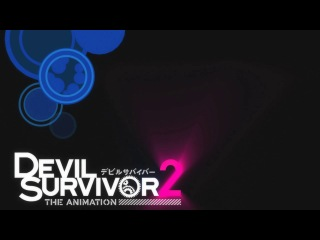 Выжившие Среди Демонов 2 / Devil Survivor 2 The Animation TV - 6 серия [San4Ees & Viki] [2013] [SHIZA.TV]