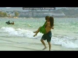 «Ибица.» под музыку Наталья Орейро - Me muero de amor. Picrolla
