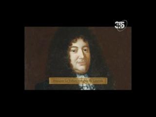 Людовик XIV - Король-Солнце / Louis XIV, le Roi-Soleil, часть 2