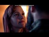 «Хюррем Султан» под музыку Milla Jovovich - Ой ,у гаю при Дунаю (OST Великолепный век ). Picrolla