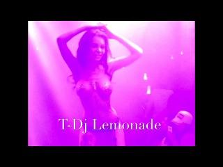 T-Dj Lemonade [Dualshock] - topless show