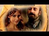 «Сулейман и Хюррем» под музыку 5ivesta Family - Тук-Тук. Picrolla