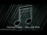 Recover Project - More And More