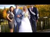 Свадьба Ани и Саши!=))) под музыку Неизвестен - 022 Николай Шлевинг - Ах, Эта Свадьба Пела И Плясала. Picrolla