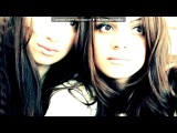 Zaaaa&ampNiiii))) под музыку Blaxy Girls - If you feel my love. Picrolla