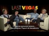 PLAN EN LAS VEGAS - Entrevista a Morgan Freeman, Robert De Niro, Michael Douglas y Kevin Kline