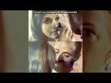 «Со стены Величне століття.Роксолана.» под музыку Величне століття. Роксолана  - Keman Muzigi. Picrolla