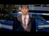 Paul Walker под музыку P. Diddy feat. Dirty Money &amp Skylar Grey - Coming Home. Picrolla