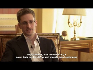 L'interview d'Edward Snowden en français